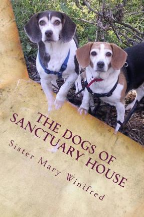 The Dogs of Sanctuary House