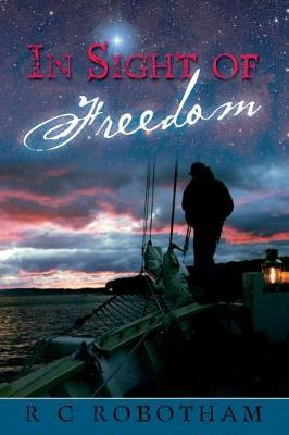 In Sight of Freedom