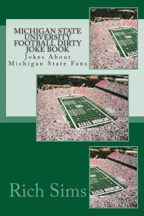 Michigan State University Football Dirty Joke Book