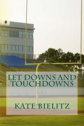 Let Downs and Touchdowns