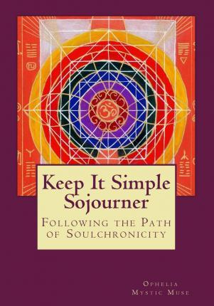 Keep It Simple Sojourner
