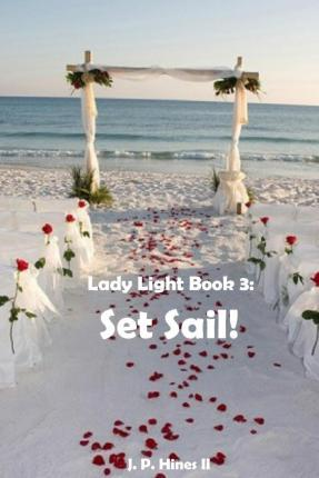 Lady Light Book 3