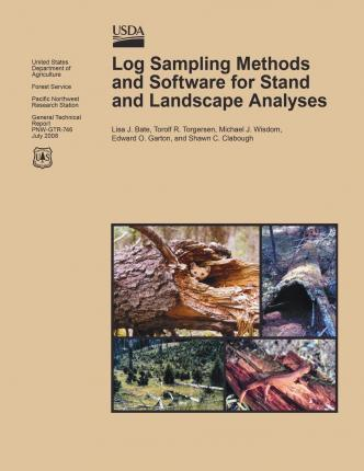 Log Sampling Methods and Software for Stand and Landscape Analyses