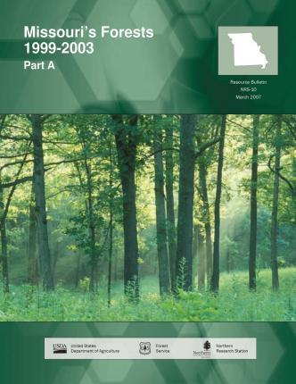 Missouri's Forests 1999-2003 Part a