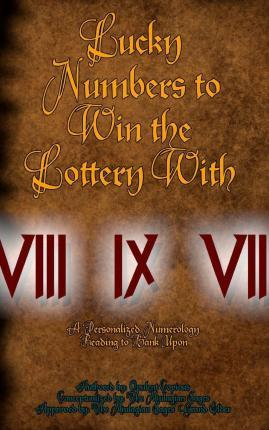 Lucky Numbers to Win the Lottery with