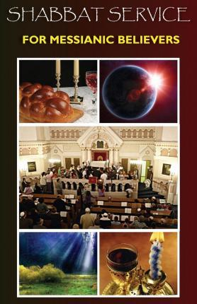 Shabbat Service for Messianic Believers