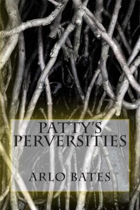 Patty's Perversities