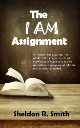 The I Am Assignment