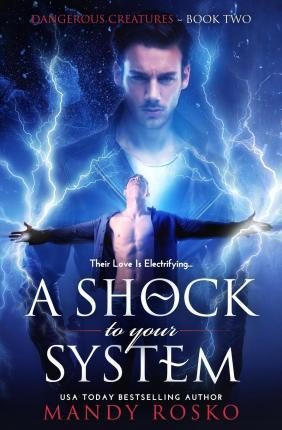 A Shock to Your System
