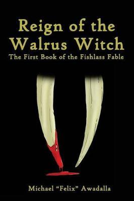 Reign of the Walrus Witch