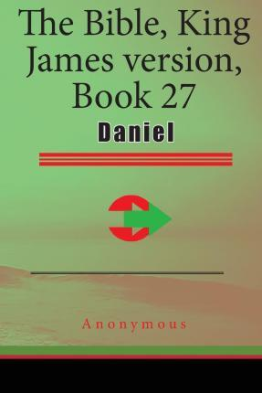 The Bible, King James Version, Book 27
