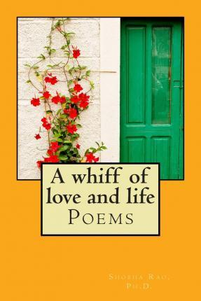 A Whiff of Love and Life