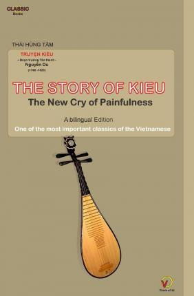 The Story of Kieu - The New Cry of Painfulness