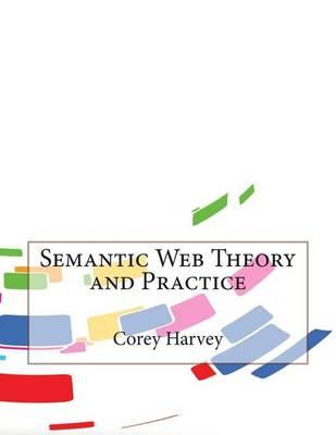 Semantic Web Theory and Practice