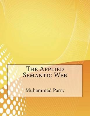 The Applied Semantic Web