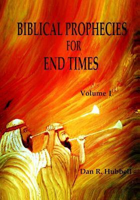 Biblical Prophecies for End Times