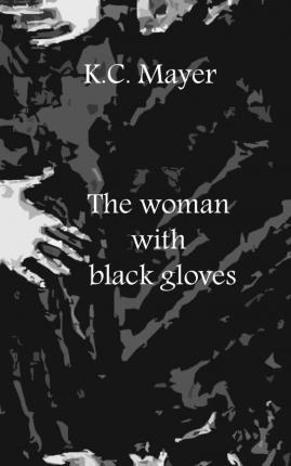 The Woman with Black Gloves
