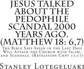 Jesus Talked about the Pedophile Scandal 2000 Years Ago. (Matthew 18