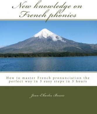 New Knowledge on French Phonics
