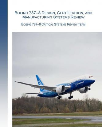 Boeing 787-8 Design, Certification, and Manufacturing Systems Review