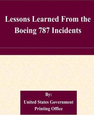 Lessons Learned from the Boeing 787 Incidents