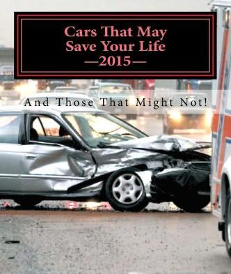 Cars That May Save Your Life