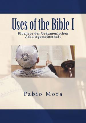 Uses of the Bible I