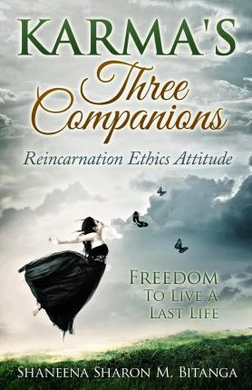 Karma's Three Companions