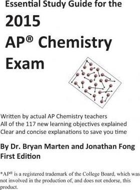 Essential Study Guide for the 2015 AP(R) Chemistry Exam