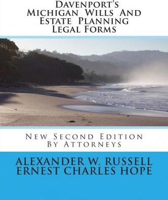Davenport's Michigan Wills and Estate Planning Legal Forms