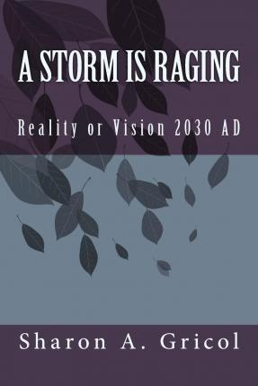 A Storm Is Raging