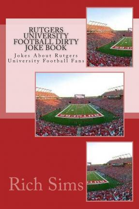 Rutgers University Football Dirty Joke Book