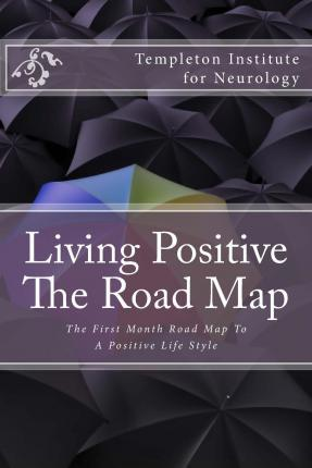 Living Positive - The Road Map