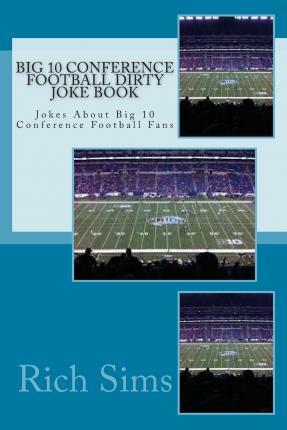 Big 10 Conference Football Dirty Joke Book