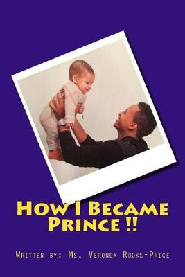 How I Became Prince !!