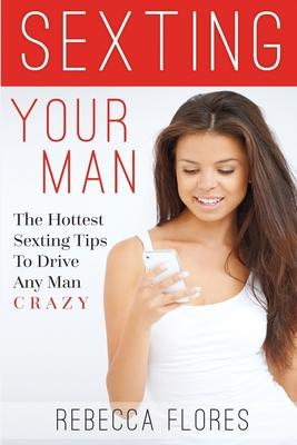 Sexting Your Man