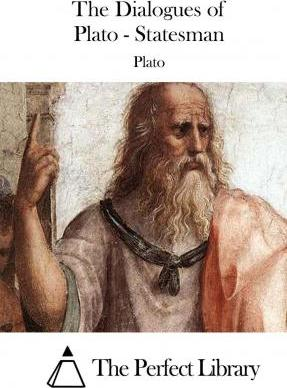 The Dialogues of Plato - Statesman