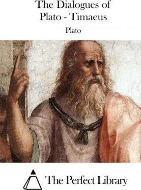 The Dialogues of Plato - Timaeus