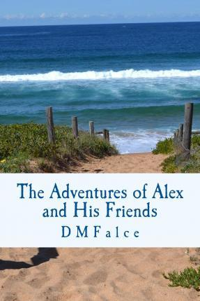 The Adventures of Alex and His Friends