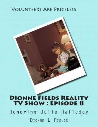Dionne Fields Reality TV Show