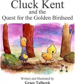Cluck Kent and the Quest for the Golden Birdseed