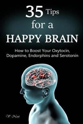 35 Tips for a Happy Brain