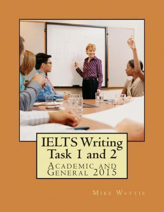 Ielts Writing Task 1 and 2