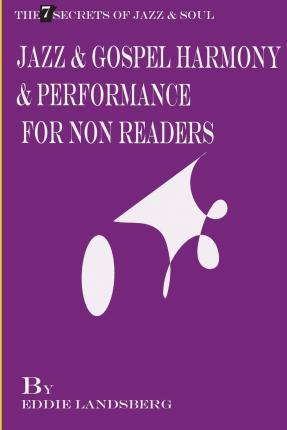 Jazz and Gospel Harmony and Performance for Non-Readers