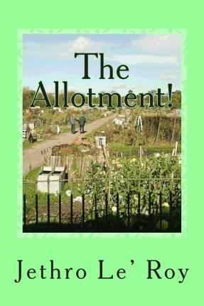 The Allotment!