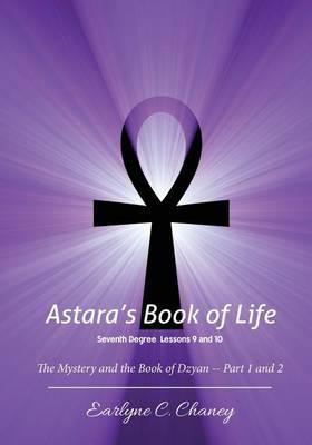 Astara's Book of Life, Seventh Degree Lessons 9 and 10