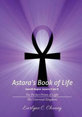 Astara's Book of Life, Seventh Degree Lessons 11 and 12