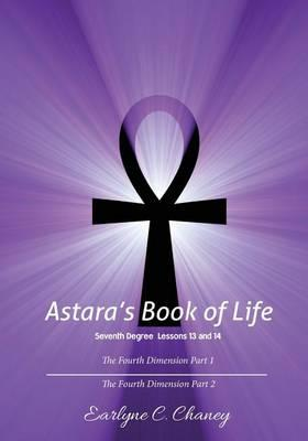 Astara's Book of Life, Seventh Degree Lessons 13 and 14
