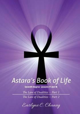Astara's Book of Life, Seventh Degree Lessons 17 and 18