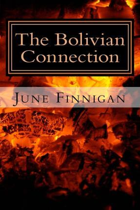 The Bolivian Connection